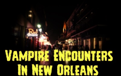Vampire Encounters Of New Orleans