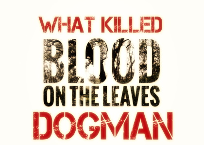 what killed dogman website