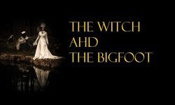 witch and the bigfootwb